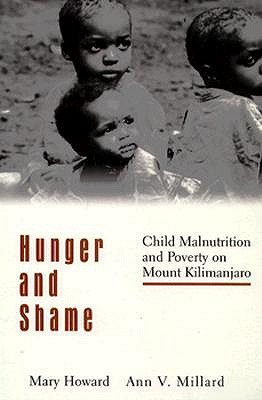 Hunger and Shame By Howard, Mary Theresa/ Millard, Ann V.