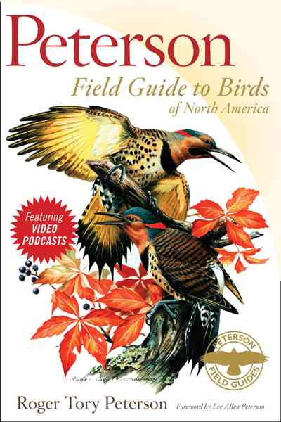 Peterson Field Guide to Birds of North America By Peterson, Roger Tory/ Peterson, Lee Allen (FRW)